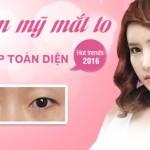 Phẫu thuật thẩm mỹ mắt to – Giải pháp thẩm mỹ mắt đẹp tự nhiên