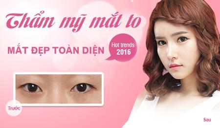 Thẩm mỹ mắt to Hàn Quốc mang đến đôi mắt đẹp toàn diện