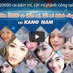 Hơn 20000 ca cắt mí và bấm mí thành công tại Kangnam